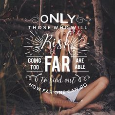 """""""Only those who will risk going too far are able to find out how far one can go."""" #piclab #piclabhd #designtext #quotes • Photography @marielwiley"""""""