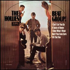 """""""Beat Group!"""" (1966, Liberty) by the Hollies.  Their third US LP.  Contains """"I Can't Let Go."""""""
