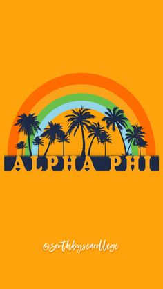 SOUTH BY SEA | @southbyseacollege ✰ Alpha Phi | A Phi | Rainbow Palm Trees | Sorority Graphics | Sorority Wallpapers | South by Sea Original Alpha Phi Sorority, Alpha Omicron Pi, Sorority Life, Sorority Shirt Designs, Sorority Shirts, Go Greek, Greek Life, Sea College, Sorority Big Little