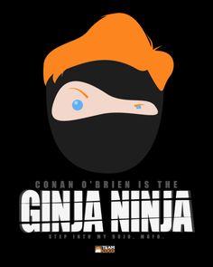 Conan O'Brien is the Ginja Ninja
