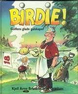 Omslagsbilde av Birdie! Golfens glade galskaper