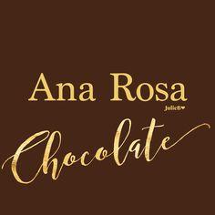 Ana Rosa - Chocolate Delight
