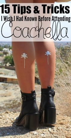 15 Tips & Tricks You MUST Read Before Attending Coachella!