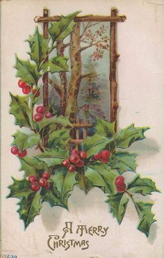 Antique Christmas Postcard With Winter Forest Theme Framed By Vibrant Green Holly Branches and Bright Red Holly Berries. Card is Circa 1910 - - Christmas Card Pictures, Beautiful Christmas Cards, Vintage Christmas Images, Antique Christmas, Primitive Christmas, Retro Christmas, Christmas Art, Vintage Greeting Cards, Vintage Postcards