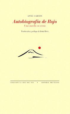 Autobiografía de Rojo, Anne Carson Movie Posters, Google, Products, Texts, Book Headboard, Letter F, Life And Death, Film Posters, Billboard