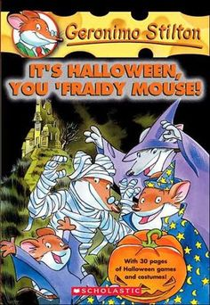 """Read """"Geronimo Stilton It's Halloween, You 'Fraidy Mouse!"""" by Geronimo Stilton available from Rakuten Kobo. Enter the world of Geronimo Stilton, where another funny adventure is always right around the corner. Each book is a fas. Halloween Books For Kids, Halloween Games, Books For Boys, Childrens Books, Book Club Books, Good Books, Scary Pranks, Geronimo Stilton, Young Adult Fiction"""