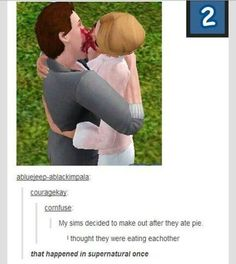 "Omg I saw the picture and I was like ""why did they make a sim of that episode of Supernatural"" then I read that last comment! Yes!"