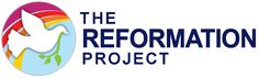 Must See Videos - The Reformation Project