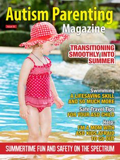 Features: +Summertime Fitness Fun - The Actually Usable Guide to a Summer of Physical Activity +Top 5 Ways to Transition Smoothly into Summer +Top 10 Tips For Preventing Neurotypical Siblings From Getting Lost In The Shuffle +Aspie's and Marriage - Making it Work +Swimming—A Lifesaving Skill and So Much More +Hope for Michael +Tips for Making the Adjustment to Summer +Making Waves: Surfers for Autism +Top 10 Ways to Reach Out to the Autism Community +many many more