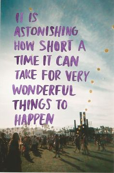 It is astonishing how short a time it can take for very wonderful things to…