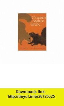October Smiled Back (9780805017762) Lisa Westberg Peters, Ed Young , ISBN-10: 0805017763  , ISBN-13: 978-0805017762 ,  , tutorials , pdf , ebook , torrent , downloads , rapidshare , filesonic , hotfile , megaupload , fileserve