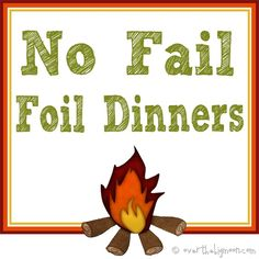 Great tips for foil or hobo dinners plus links to some good recipes!