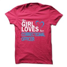 This girl loves her CORRECTIONAL OFFICER T Shirts, Hoodies, Sweatshirts - #short sleeve shirts #funny shirt. SIMILAR ITEMS => https://www.sunfrog.com/LifeStyle/This-girl-loves-her-CORRECTIONAL-OFFICER-41895586-Guys.html?id=60505