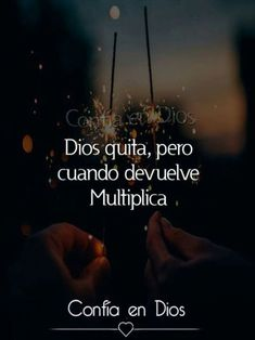 Words Quotes, Bible Quotes, Bible Verses, Sayings, Inspirational Phrases, God Prayer, God Loves You, God Jesus, Spanish Quotes