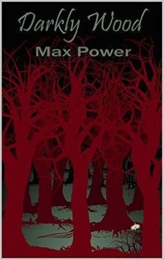 Amazon.com: Darkly Wood eBook: Max Power: Kindle Store