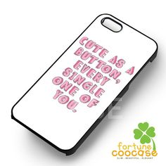 1D One Direction Cute As a Button Every Single One of You -end for iPhone 4/4S/5/5S/5C/6/ 6+,samsung S3/S4/S5/S6 Regular/S6 Edge,samsung note 3/4