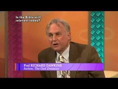 YouTube. RICHARD DAWKINS: Is The Bible Still Relevant Today - [THE BIG QUESTIONS] Metatron MK3 179,085 views