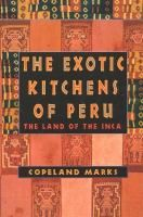 """Exotic"" or not, I want some recipes from Peru!"