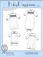 This book contains daygown designs with a yoke for infant boys and girls. Also included are pull-out patterns for sizes preemie, newborn and infant, smocking designs and shadow work patterns.  Available through this link.