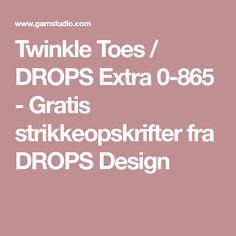 Twinkle Toes / DROPS Extra 0-865 - Gratis strikkeopskrifter fra DROPS Design