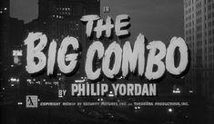 The Big Combo (1955) film noir movie title