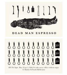 Dead Man Espresso - Melbourne, Loyalty Card - nice branding by webuyyourkids