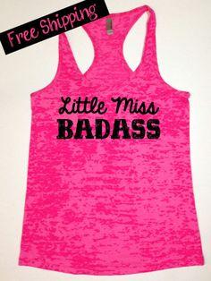Workout Fitness Tank...Little Miss Badass...Burnout Racerback Tank Top...Little Miss Workout Collection.