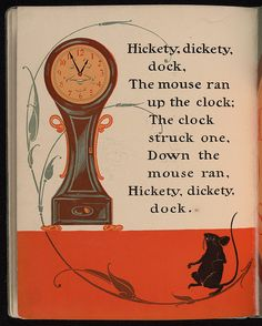 The mouse ran up the clock