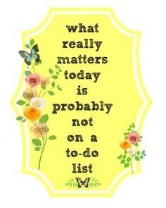 What Really Matters Free Printable twelveOeightblog.com #printable #quotes #freeprintable #spring #floral #twelveOeight