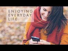 Are You Emotionally Healthy? - Part 2 - Enjoying Everyday Life