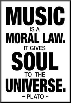 Inspirational picture plato, quotes, sayings, music, moral law. Find your favorite picture! Great Quotes, Me Quotes, Inspirational Quotes, Choir Quotes, Lyric Quotes, Famous Quotes, Plato Quotes, Music Wall Art, Art Prints Quotes