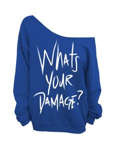 "Use coupon code ""pinterest"" What's Your Damage - Heathers - Blue Slouchy Oversized Sweatshirt by DentzDesign"