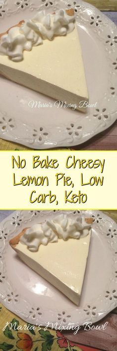No Bake Cheesy Lemon Pie - sweet and lemony andso easy to make and really delicious. Even the non low carbers love this pie