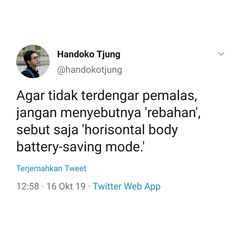 Twitter Quotes, Tweet Quotes, Mood Quotes, Daily Quotes, Life Quotes, Quotes Lucu, Jokes Quotes, Funny Quotes, Funny Memes