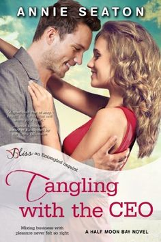 Tangling with the CEO: A Half Moon Bay Novel (Entangled Bliss) by Annie Seaton, http://www.amazon.com/dp/B00GQ6FODK/ref=cm_sw_r_pi_dp_Evjrtb1DY77NG (Annie's book is on sale for only $2.99 today - 04/08/14)