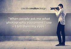 Photography Quotes : QUOTATION - Image : Quotes Of the day - Description Famous Photography Quotes – Get Inspired – Ehab Photography Sharing is Caring - Famous Photography, Quotes About Photography, Eye Photography, Photography Equipment, Photography Business, Creative Photography, Digital Photography, Amazing Photography, Canon Photography
