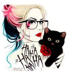 Original art by Tati Ferrigno (someone flipped the artwork, added color to hair and rose, and swapped out 'cats just want to have fun' for HA HA HA)   | Lost My Puddin' (♦Harley Quinn♦)