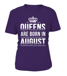"# QUEENS ARE BORN IN AUGUST .  Available in a variety of styles and colorsBuy yours now before it is too late!Secured payment via Visa / Mastercard / Amex / PayPalHow to place an order Choose the model from the drop-down menu Click on ""Buy it now"" Choose the size and the quantity Add your delivery address and bank details And that's it!"