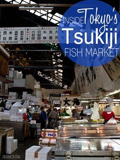 Inside Tsukiji Fish Market Tokyo - An Intimate Look Into One of the World's Largest Wholesale Markets | packmeto.com