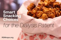 Smart Snacking Choices For The Dialysis Patient Diet Tips Diet For Dialysis Patients, Dialysis Diet, Renal Diet, Kidney Dialysis, Davita Recipes, Kidney Recipes, Kidney Foods, Diet Recipes, Kidney Friendly Diet