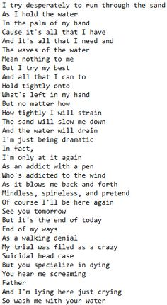 Addict with a Pen- Twenty One Pilots. This is my favorite section of the sing. It's so deep and profound...