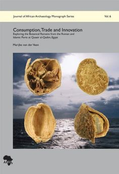 Consumption, Trade and Innovation: Exploring the Botanical Remains from the Roman and Islamic Ports at Quseir al-Qadim, Egypt von Marijke van der Veen, http://www.amazon.de/dp/3937248234/ref=cm_sw_r_pi_dp_tv3zsb06NGZ50