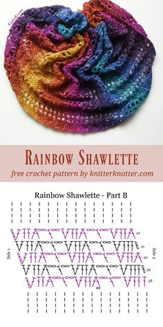 - KnitterKnotter The Rainbow Shawlette is a FREE beginner friendly, one skein pattern made using the Lion Brand Shawl in a Ball yarn that works up quickly and makes for a beautiful accessory to brighten up any outfit! Crochet Shawl Diagram, Form Crochet, Crochet Chart, Double Crochet, Knit Crochet, Crochet Shawls And Wraps, Crochet Scarves, Shawl Patterns, Crochet Patterns