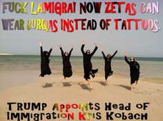 ⚠️  TRUMP Appoints Head of Immigration Kris Kobach⚠️ Fuck Lamigra! Now Zetas Can Wear Burqas Instead of Tattoos.