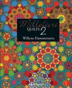 Millefiore Quilts 2 – Red Thread Studio