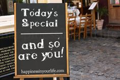 Today's Special - And So Are You