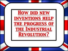 Important inventions in the Victorian Industrial Revolution Balloon debate World History Lessons, Study History, Teaching History, Important Inventions, New Inventions, Teaching 5th Grade, 5th Grade Reading, Children Of The Revolution, School Levels