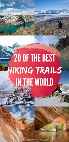 From Kyrgyzstan to Patagonia, South Africa, the Swiss Alps, the American Southwest, and so many amazing things in-between, here are a few of the best hiking trails in the world that should definitely be on your hiking bucket list!