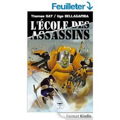 L'École des assassins eBook: Thomas Day, Ugo Bellagamba: Amazon.fr: Boutique Kindle
