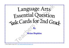 This is a set of Common Core ELA Essential Question Task Cards for 2nd grade.